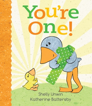 You're One! ebook by Shelly Unwin,Katherine Battersby
