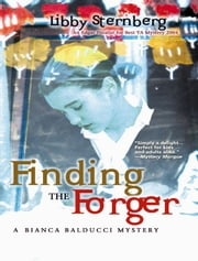 Finding the Forger - A Bianca Balducci Mystery ebook by Libby Sternberg