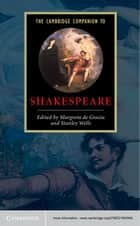 The Cambridge Companion to Shakespeare ebook by Margreta de Grazia, Stanley Wells