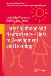 Early Childhood and Neuroscience - Links to Development and Learning ebook by