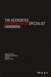 The Accredited Counter Fraud Specialist Handbook ebook by Martin Tunley,Andrew Whittaker,Jim Gee,Mark Button