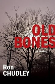 Old Bones ebook by Ron Chudley