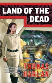 Land of the Dead ebook by Thomas Harlan