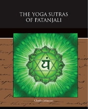 The Yoga Sutras of Patanjali ebook by Johnston, Charles