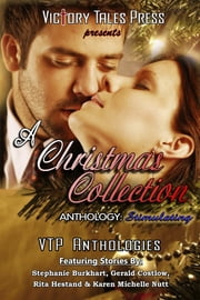 A Christmas Collection: Stimulating ebook by VTP Anthologies