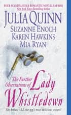 The Further Observations of Lady Whistledown ebook by
