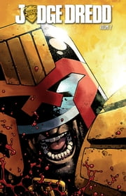 Judge Dredd Vol. 2 ebook by Swierczynski, Duane; Daniel, Nelson; Williams, David; Hotz, Kyle; Currie, Andrew; Howard, Zach