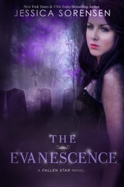 The Evanescence - Fallen Souls, #2 ebook by Jessica Sorensen