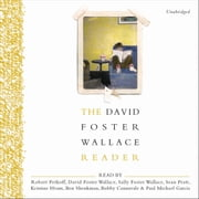 The David Foster Wallace Reader audiobook by David Foster Wallace