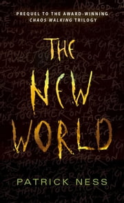 The New World ebook by Patrick Ness