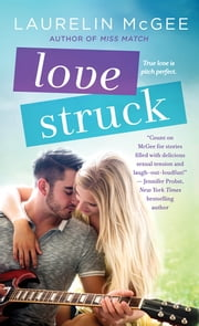 Love Struck ebook by Laurelin McGee