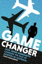 Game Changer ebook by Doug Nancarrow