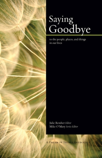 Saying Goodbye ebook by Mike O'Mary,Julie Rember