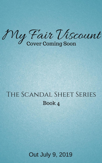 My Fair Viscount - The Scandal Sheet, #4 ebook by Jess Michaels