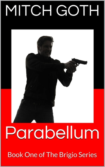 Parabellum ebook by Mitch Goth