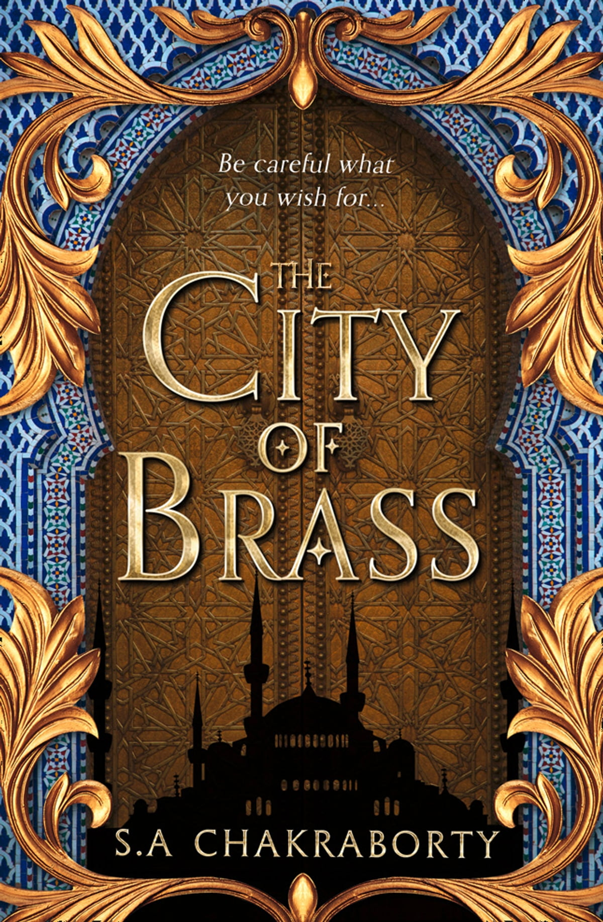 The City of Brass (The Daevabad Trilogy, Book 1) eBook di S. A. ...
