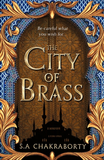 The City of Brass (The Daevabad Trilogy, Book 1) | Rakuten Kobo