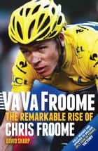 Va Va Froome ebook by David Sharp
