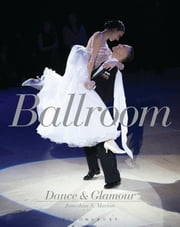 Ballroom Dance and Glamour ebook by Jonathan S. Marion
