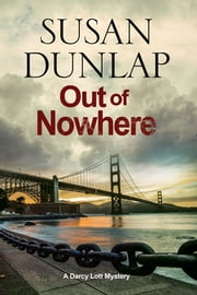Out of Nowhere - A Zen Mystery set in San Francisco電子書籍 Susan Dunlap