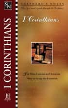 Shepherd's Notes: 1 Corinthians ebook by Dana Gould