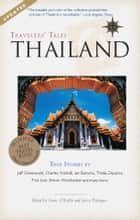 Travelers' Tales Thailand ebook by James O'Reilly,Larry Habegger