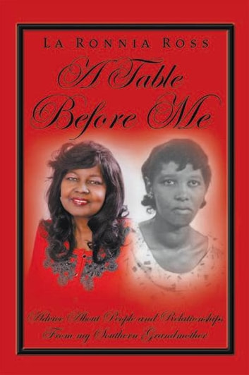 A Table Before Me ebook by La Ronnia Ross