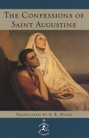 The Confessions - (A Modern Library E-Book) ebook by Augustine