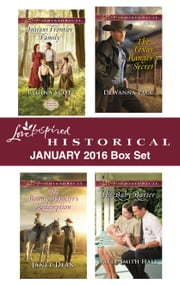 Love Inspired Historical January 2016 Box Set - An Anthology ebook by Regina Scott, Janet Dean, DeWanna Pace,...