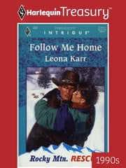 Follow Me Home ebook by Leona Karr