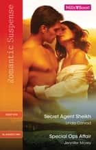 Secret Agent Sheikh/Special Ops Affair ebook by Linda Conrad, Jennifer Morey