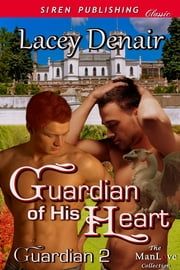 Guardian of His Heart ebook by Lacey Denair