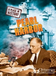 Pearl Harbor ebook by Stewart Ross,Britannica Digital Learning