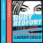 Catch Your Death (Ruby Redfort, Book 3) audiobook by Lauren Child