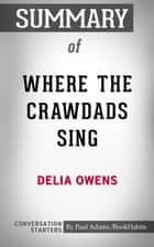 Summary of Where the Crawdads Sing by Delia Owens | Conversation Starters 電子書籍 by Book Habits