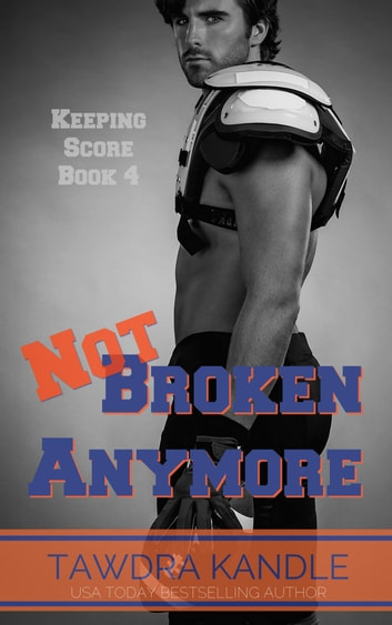 Not Broken Anymore ebook by Tawdra Kandle