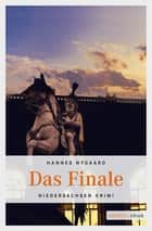Das Finale ebook by Hannes Nygaard