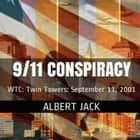 9/11 Conspiracy - WTC: Twin Towers: September 11, 2001 audiobook by