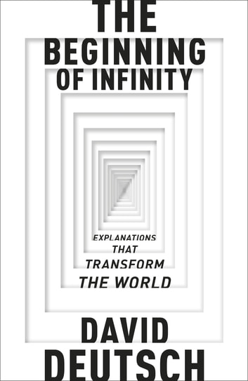 The Beginning Of Infinity Ebook By David Deutsch border=