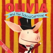 OLIVIA and the School Carnival - with audio recording ebook by Tina Gallo,Guy Wolek