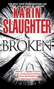 Broken - A Novel of Suspense ebook by Karin Slaughter