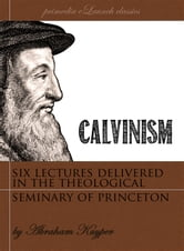 Calvinism ebook by Abraham Kuyper