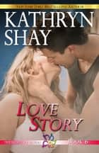 Love Story eBook by Kathryn Shay
