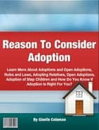 Reason To Consider Adoption ebook by Giselle Coleman