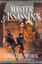 Master Assassins - The Fire Sacraments, Book One eBook by Robert V.S. Redick