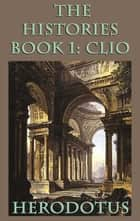 The Histories Book 1: Clio ebook by Herodotus