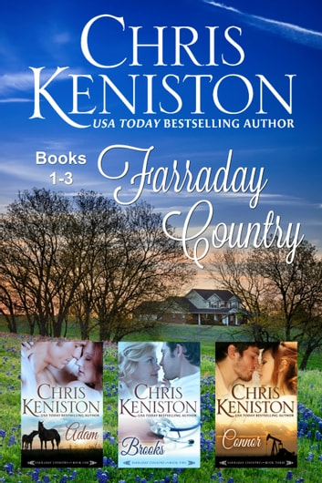 Farraday Country : Books 1-3 Contemporary Romance Boxed Set ebook by Chris Keniston