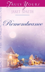 Remembrance ebook by Janet Spaeth