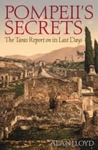 Pompeii's Secrets ebook by Alan Lloyd