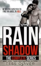 Rain Shadow Complete Series - Box Set 1-5 ebook by